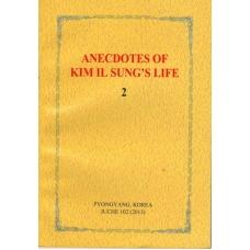 Anecdotes of Kim Il Sung's Life 2