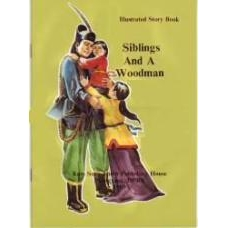 Siblings and A Woodman - Illustrated Story Book