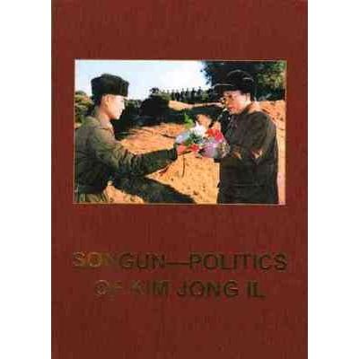 Songun Politics of Kim Jong Il - new
