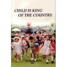 Child Is King of the Country