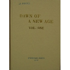 Dawn of A New Age Vol 1 - A Novel