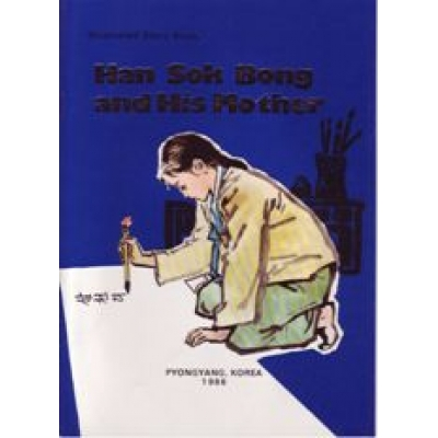 Han Sok Bong and His Mother - Illustrated Story Book