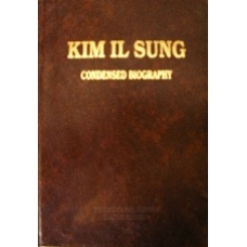 Kim Il Sung Condensed Biography