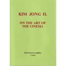 Kim Jong Il on the Art of the Cinema