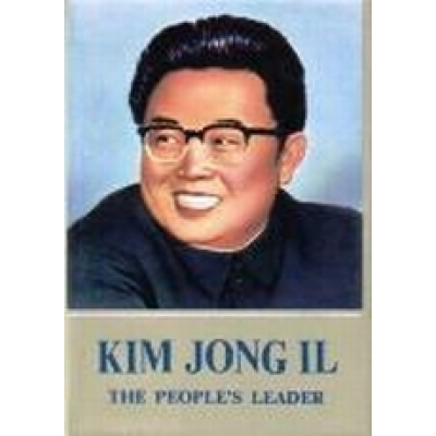 Kim Jong Il the People's Leader Vol 1