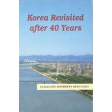 Korea Revisited After 40 Years