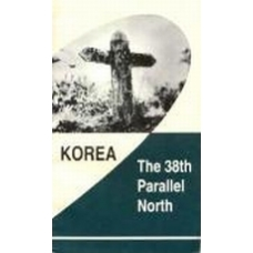 Korea the 38th Parallel North