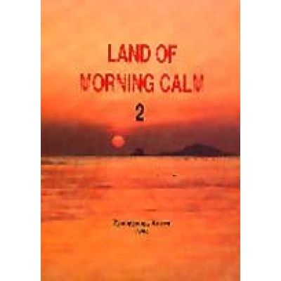 Land of Morning Calm 2