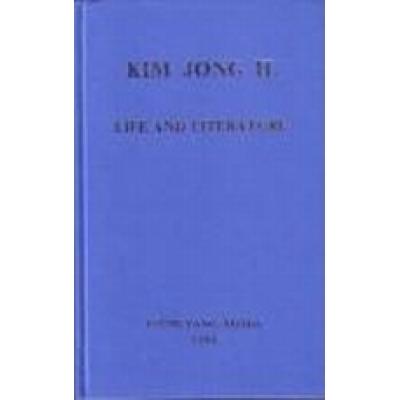 Kim Jong Il Life and Literature