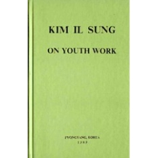 Kim Il Sung on Youth Work