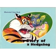 The Story of A Hedgehog - Illustrated Story Book