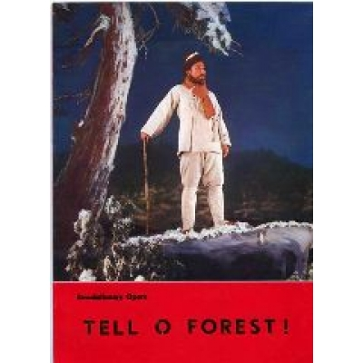 Tell O Forest Revolutionary Opera