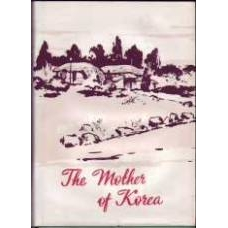 The Mother of Korea - Biographical Novel