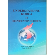 Understanding Korea 10 - Reunification Question