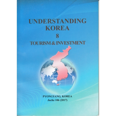 Understanding Korea 8 - Tourism & Investment